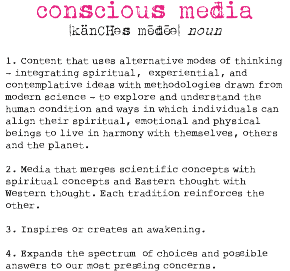 Conscious Media is Truth, Beauty, and Justice